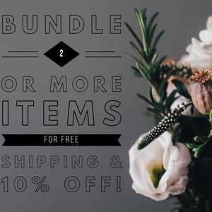 Bundle 2 for Free Shipping and 10% Off!